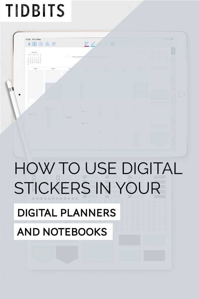 How to use digital stickers in your digital planners and notebooks.